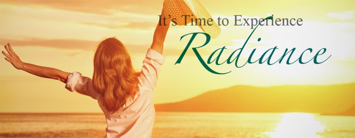 It's Time to Experience  Radiance